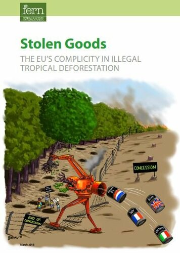 Stolen Goods: The EU's complicity in illegal tropical deforestation