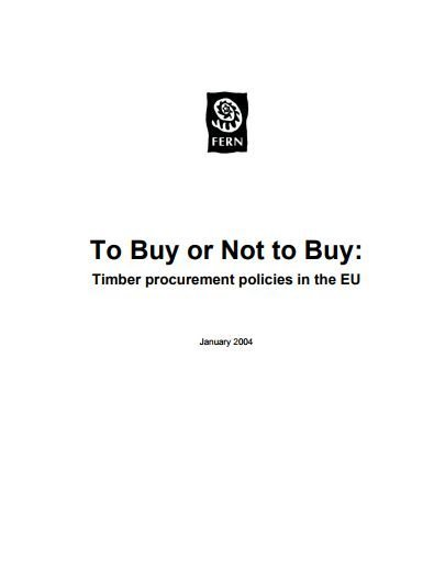 To Buy or Not to Buy: Timber procurement policies in the EU