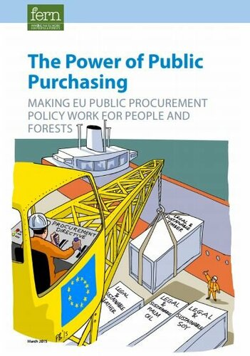 The Power of Public Purchasing: making EU public procurement policy work for people and forests