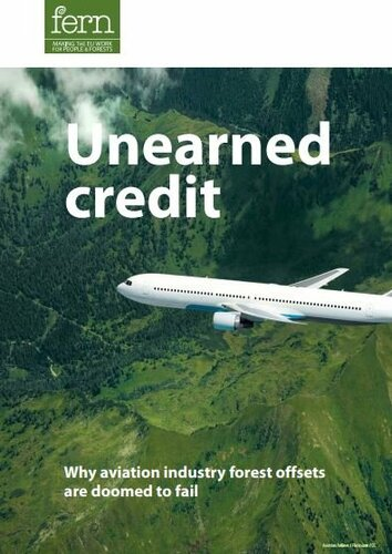 Unearned credit: Why aviation industry forest offsets are doomed to fail
