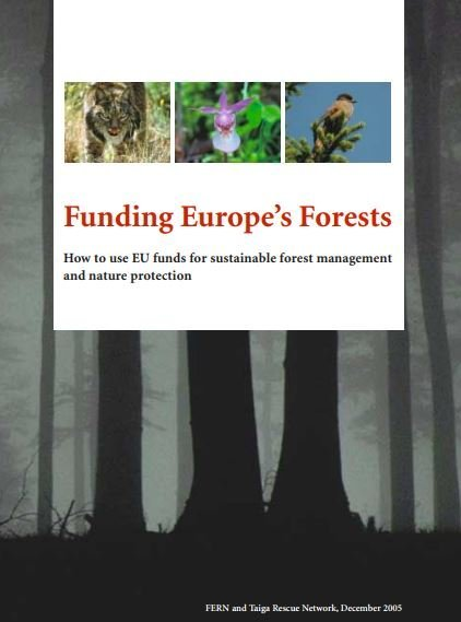 Funding Europes Forests - How to use EU funds for sustainable forest management and nature protection