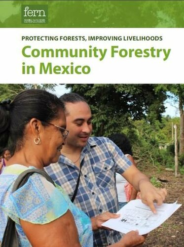 Protecting forests, improving livelihoods – Community forestry in Mexico