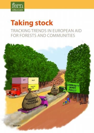 Taking stock: Tracking trends in European Aid for forests and communities