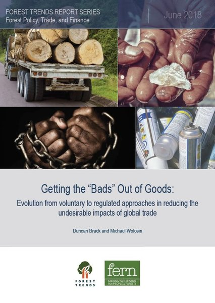 "Getting the ""Bads"" Out of Goods: Evolution from voluntary to regulated approaches in reducing the undesirable impacts of global trade"