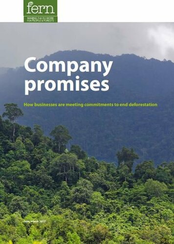 Company promises: How businesses are meeting commitments to end deforestation