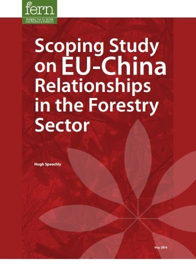 Scoping Study on EU-China Relationships in the Forestry Sector