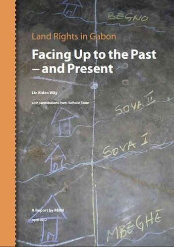 Land Rights in Gabon, Facing Up to the Past - and Present