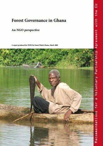 Forest Governance in Ghana, recommendations for a VPA