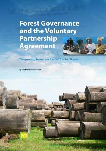 Forest Governance and the Voluntary Partnership Agreement: Deepening forest sector reform in Liberia