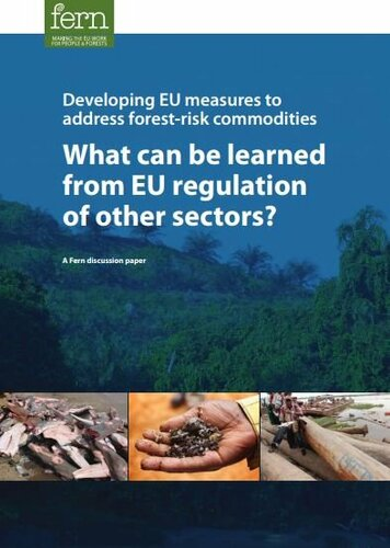 Developing EU measures to address forest-risk commodities: What can be learned from EU regulation of other sectors?