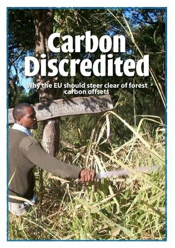 Carbon Discredited: Why the EU should steer clear of forest carbon offsets
