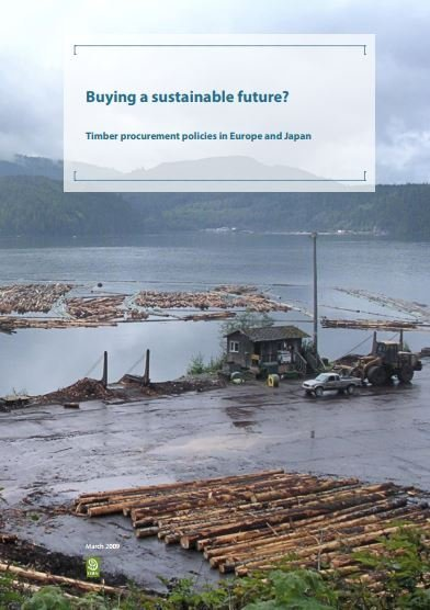 Buying a Sustainable Future, timber procurement policies in the EU