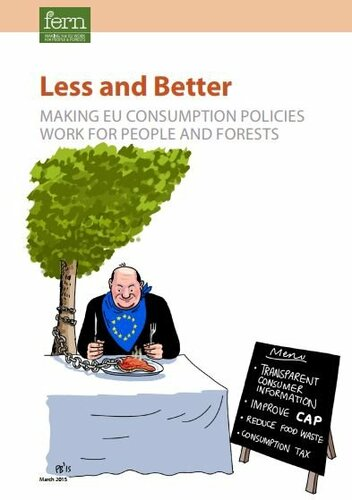 Less and Better: Making EU Consumption Policies Work for People and Forests