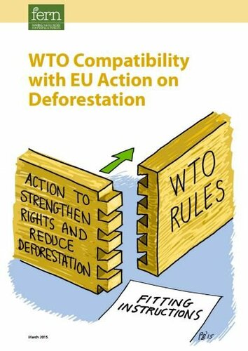 WTO Compatibility with EU Action on Deforestation