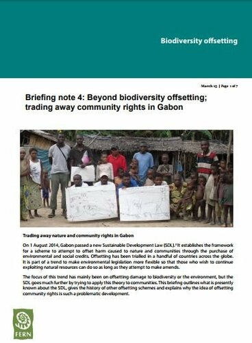 Beyond biodiversity offsetting; trading away community rights in Gabon