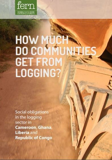 How much do communities get from logging? Social obligations in the logging sector in Cameroon, Ghana, Liberia and Republic of Congo