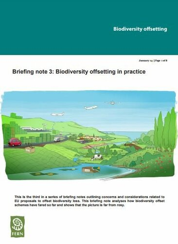 Biodiversity offsetting in practice