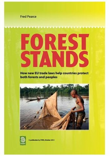Forest Stands: How new EU trade laws help countries protect both forests and peoples