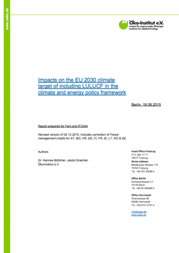 Impacts on the EU 2030 climate target of including LULUCF in the climate and energy policy framework