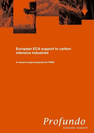 European ECA support to carbon intensive industries, a research paper by Profundo