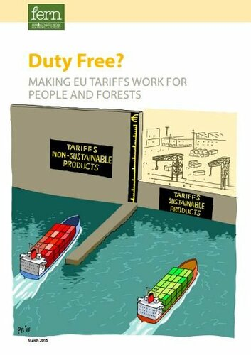 Duty Free? Making EU tariffs Work for People and Forests