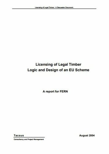 Licensing of Legal Timber: Logic and Design of an EU Scheme