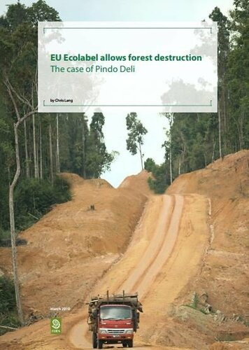 EU Ecolabel allows forest destruction - the case of Pindo Deli